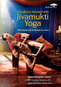 Jivamukti Yoga: With David Life & Sharon Gannon / Transform Yourself