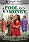 David E. Talbert's A Fool & His Money
