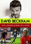 David Beckham: The Legend & Rise of a Star